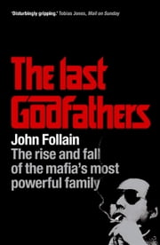 The Last Godfathers ebook by John Follain