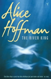 The River King ebook by Alice Hoffman