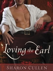 Loving the Earl ebook by Sharon Cullen