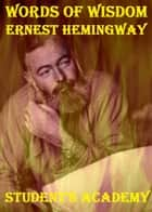 Words of Wisdom: Ernest Hemingway ebook by Students' Academy