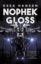 Nophek Gloss ebook by Essa Hansen