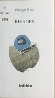 Rivages ebook by Kobo.Web.Store.Products.Fields.ContributorFieldViewModel