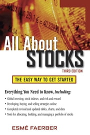 All About Stocks, 3E ebook by Faerber, Esme