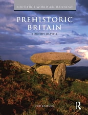 Prehistoric Britain ebook by Timothy Darvill