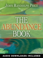 The Abundance Book ebook by John Randolph Price