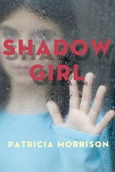 Shadow Girl ebook by Patricia Morrison