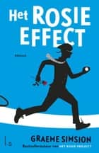 Het Rosie effect ebook by Graeme Simsion,Linda Broeder