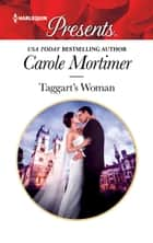 Taggart's Woman ebook by Carole Mortimer