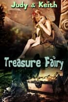 Treasure Fairy ebook by Judy, Keith
