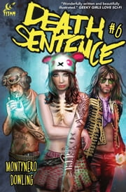 Death Sentence #6 ebook by Monty Nero,Mike Dowling