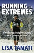 Running to Extremes eBook by Lisa Tamati