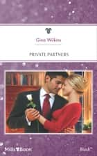 Private Partners ebook by Gina Wilkins