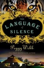 The Language of Silence ebook by Peggy Webb