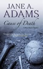 Cause of Death ebook by Jane A. Adams