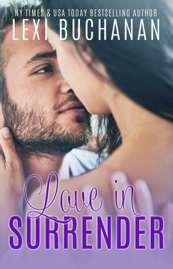Love in Surrender ebook by Lexi Buchanan