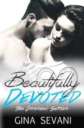 Beautifully Devoted ebook by Gina Sevani