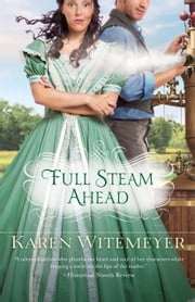 Full Steam Ahead ebook by Karen Witemeyer