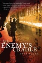 My Enemy's Cradle ebook by Sara Young