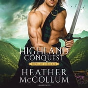 Highland Conquest audiobook by Heather McCollum