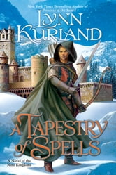 A Tapestry of Spells ebook by Lynn Kurland
