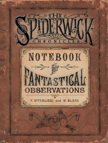 Notebook for Fantastical Observations ebook by Holly Black,Tony DiTerlizzi