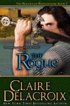 The Rogue ebook by Claire Delacroix