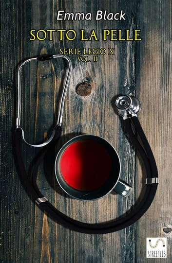 Sotto la Pelle - Legio X vol. 2 ebook by Emma Black