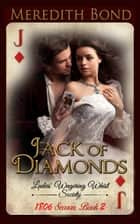 Jack of Diamonds ebook by Meredith Bond