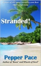 Stranded! ebook by Pepper Pace
