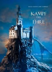 Kampf der Ehre eBook by Morgan Rice