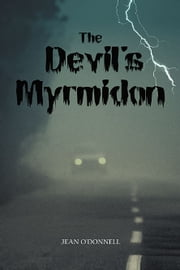 The Devil's Myrmidon ebook by Jean O'Donnell