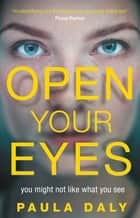 Open Your Eyes ebook by Paula Daly