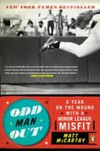 Odd Man Out ebook by Matt McCarthy