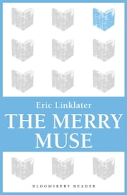 The Merry Muse ebook by Eric Linklater