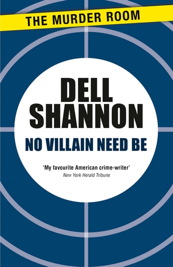 No Villain Need Be eBook by Dell Shannon