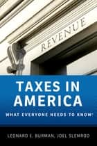 Taxes in America ebook by Leonard E. Burman,Joel Slemrod