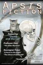 Apsis Fiction Volume 1, Issue 2: Perihelion 2014 - The Semi-Annual Anthology of Goldeen Ogawa ebook by Goldeen Ogawa