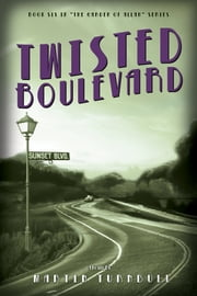 Twisted Boulevard: A Novel of Golden-Era Hollywood ebook by Martin Turnbull