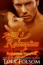 Zane's Redemption (Scanguards Vampires #5) ebook by Tina Folsom