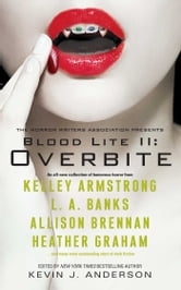 Blood Lite II: Overbite ebook by
