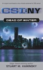 Dead of Winter ebook by Stuart M. Kaminsky