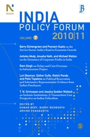 India Policy Forum 2010-11 - Volume 7 ebook by Suman Bery,Barry Bosworth,Arvind Panagariya