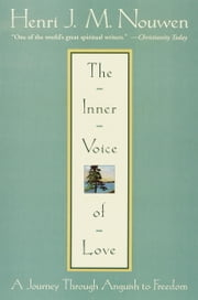 The Inner Voice of Love ebook by Henri Nouwen