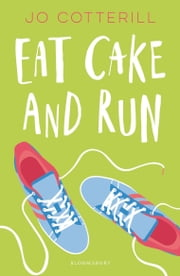 Hopewell High: Eat Cake and Run ebook by Jo Cotterill