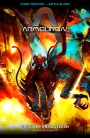 Armouron: Prisoner on Kasteesh ebook by Richard Dungworth
