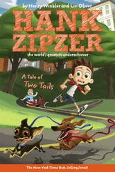 A Tale of Two Tails #15 ebook by Henry Winkler,Lin Oliver