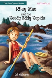 Riley Mae and the Ready Eddy Rapids ebook by Jill Osborne