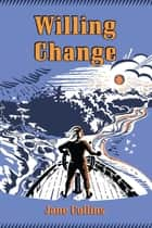 Willing Change ebook by Jane Collins