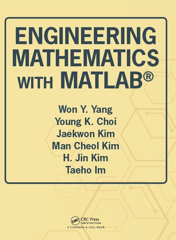 Engineering mathematics with matlab ebook by won y yang engineering mathematics with matlab fandeluxe Images