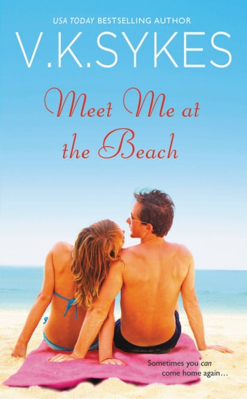 Meet Me at the Beach ebook by V. K. Sykes